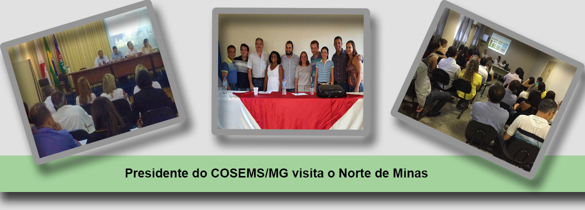 Presidente do COSEMS/MG visita o Norte de Minas
