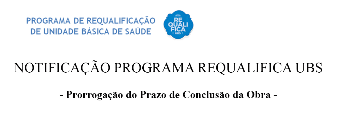 NOTIFICAÇÃO PROGRAMA REQUALIFICA UBS